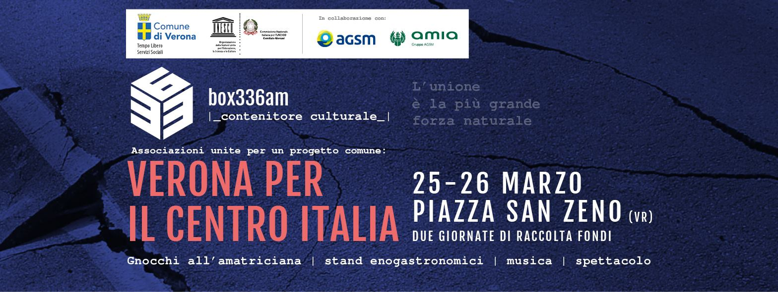 box36am – Verona per il Centro Italia – Sabato 25 e Domenica 26 marzo 2017