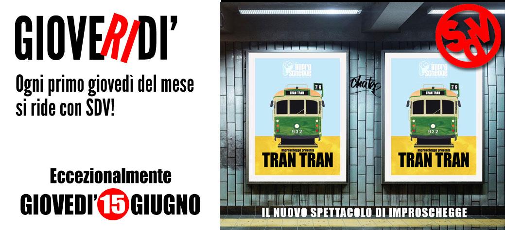 """GioveRIdi: il 15 Giugno al Vano9 con """"Tran Tran"""""""