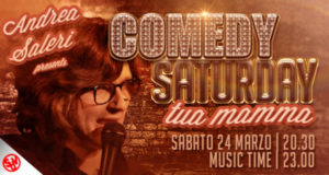 COMEDY SATURDAY – con Andrea Saleri