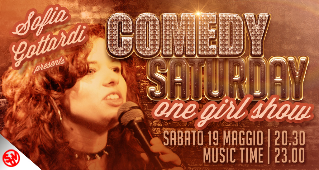 COMEDY SATURDAY – con Sofia Gottardi