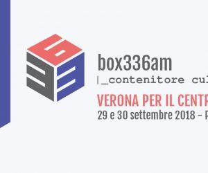 box336 in Piazza San Zeno (VR) il 29 e 30 settembre 2018