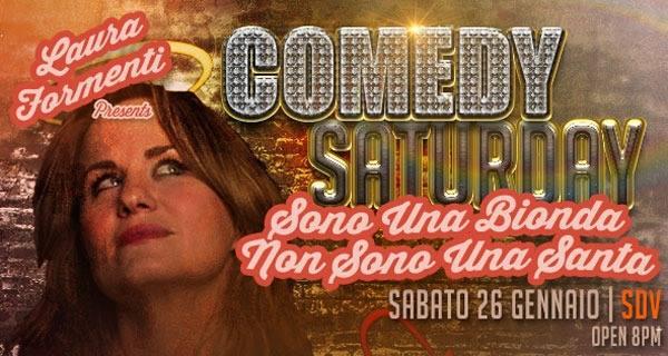 """COMEDY SATURDAY – Laura Formenti in """"Sono una Bionda non sono una Santa"""" – sabato 26 gennaio 2019 –"""